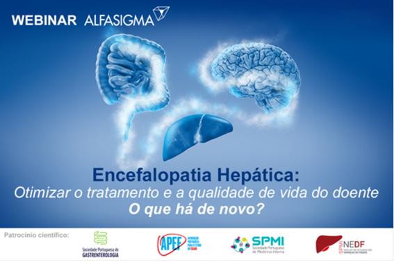 Webinar Alfasigma: Encefalopatia Hepática: Otimizar o tratamento e a qualidade de vida do doente. O que há de novo?